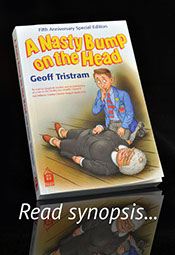 A Nasty Bump On The Head by Geoff Tristram